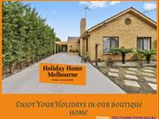 Best Holiday rentals for beach vacations in Melbourne – Holiday Home.