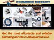 Get the most affordable and reliable plumbing service in Albuquerque N