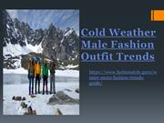 Cold Weather Male Fashion Outfit Trends