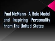 Paul McMann  A Role Model and Inspiring Personality From USA