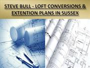 Steve Bull - Loft Conversions & Extention Plans in Sussex