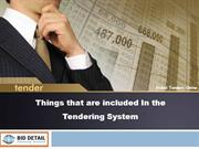 Things that are included In the Tendering System - BidDetail