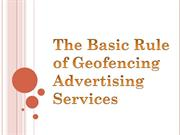 The Basic Rule of Geofencing Advertising Services