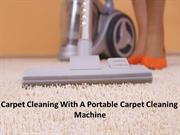 Carpet Cleaning With A Portable Carpet Cleaning Machine