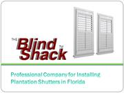 Professional Company for Installing Plantation Shutters in Florida