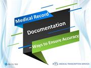 Medical Record Documentation – Ways to Ensure Accuracy