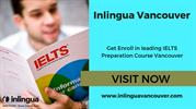 Get Enroll in leading IELTS Preparation Course Vancouver
