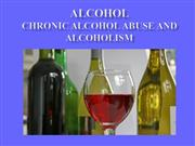Alcohol -- Alcohol Abuse and Alcoholism