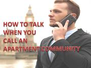 HOW TO TALK WHEN YOU CALL AN APARTMENT COMMUNITY