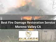 Best Fire Damage Restoration Service Moreno Valley CA
