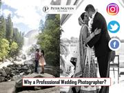 Why a Professional Wedding Photographer?