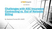 Challenges With ASC Contracting Vs. Out Of Network(OON) Billing