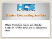 Hunter Contracting Services- Offers Wheelchair and Modular Ramps