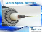 Subsea Optical Network Service