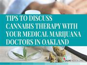 Discuss about Cannabis Therapy with Medical Marijuana Doctors