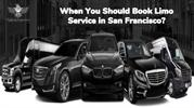 When You Should Book Limo Service in San Francisco?