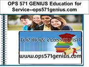 OPS 571 GENIUS Education for Service--ops571genius.com