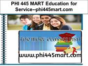 PHI 445 MART Education for Service--phi445mart.com