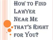 Things You Should Consider When You Try to Find Lawyer Near Me