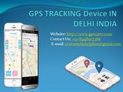 GPS TRACKING Device IN DELHI INDIA