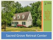 Sacred Grove Retreat Center - North Carolina