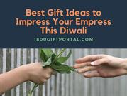 Best Gift Ideas to Impress Your Empress This Diwali