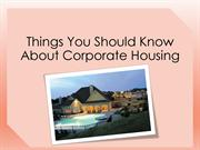 Things You Should Know About Corporate Housing