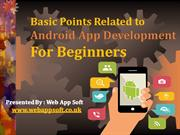 Basic Points Related to Android App Development For Beginners