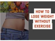 How To Lose Weight Without Exercise: Frank Dilullo