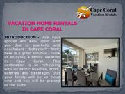 vacation home rentals in Cape Coral