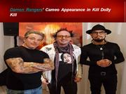 Damon Rangers' Cameo Appearance in Kill Dolly Kill