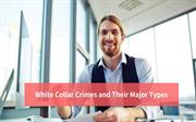 White Collar Crimes and Their Major Types