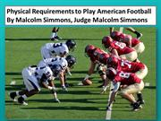 Know Football Rules And Regulations With  Malcolm Simmons