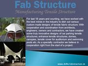 Tensile Structure in Delhi | Tensile Fabric Structure Manufacturer