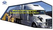 What are Some Complexities Involved in a Cross Country Move