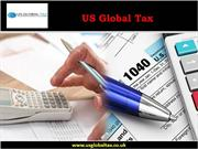 US Global Tax - US Taxes for Americans Living Abroad
