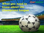 What you need to know about the Champions League