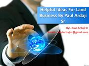 Paul Ardaji Sr  Successful Real Estate Business
