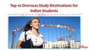 Top 10 Overseas Study Destinations for Indian Students