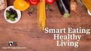 HEALTHY SMART EATING HABIT FOR BETTER AGING  - Smart Living by lake