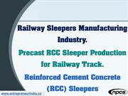 Railway Sleepers Manufacturing Industry