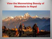 View the Mesmerizing Beauty of Mountains in Nepal