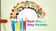 Best Way to Stay Healthy