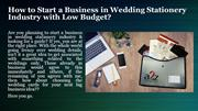 How to Start a Business in Wedding Stationery