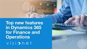 Top new features in Dynamics 365 for Finance and Operations