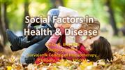 Chap-2--Social Factors in Health and Disease