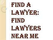 What Do We Find Lawyers Near Me?