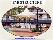 Tensile Structure Manufacturer  In Noida