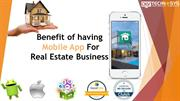 Top Most Amazing Benefit of having Mobile App For Real Estate Business
