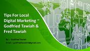 Tips For Local Digital Marketing  Godfried Tawiah & Fred Tawiah